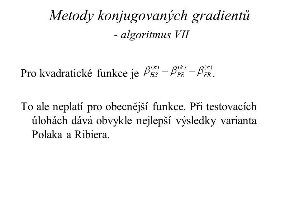 Metody konjugovaných gradientů - algoritmus VII