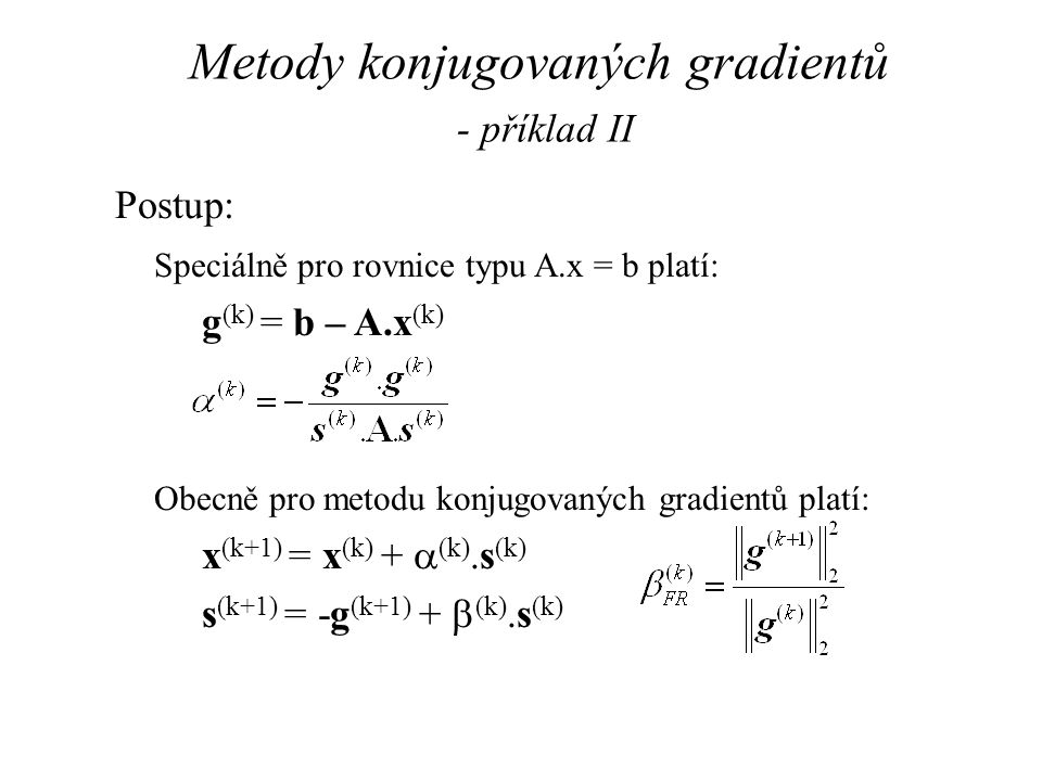 Metody konjugovaných gradientů - příklad II