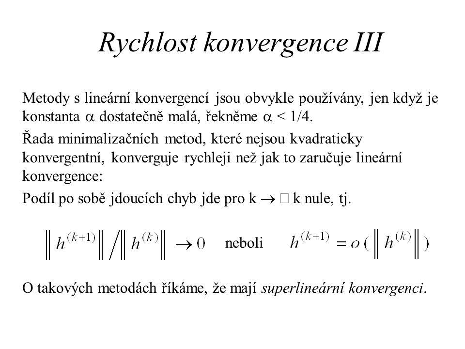Rychlost konvergence III