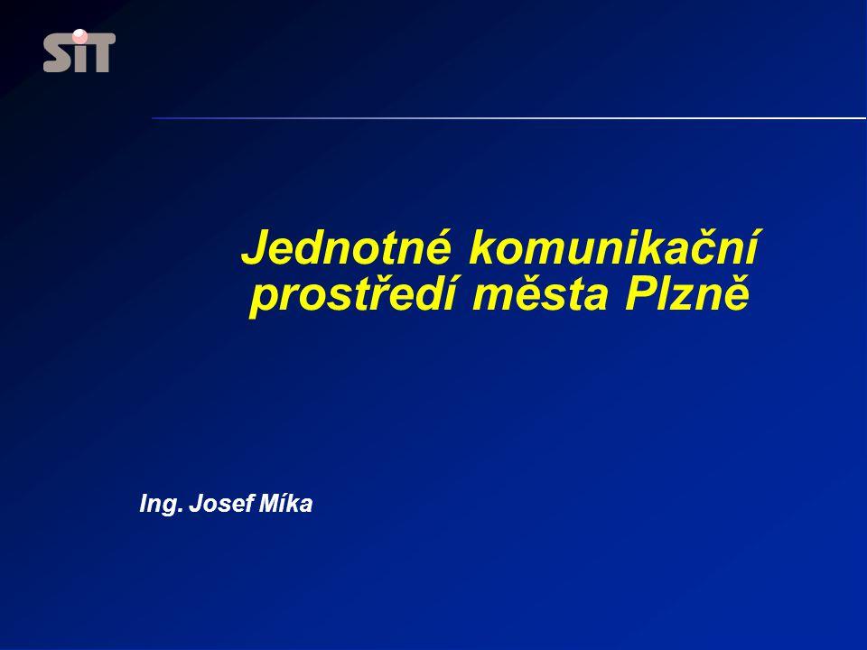 Jednotné komunikační prostředí města Plzně