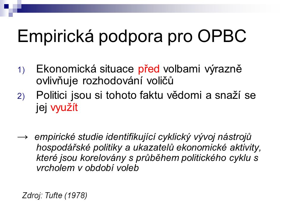 Empirická podpora pro OPBC