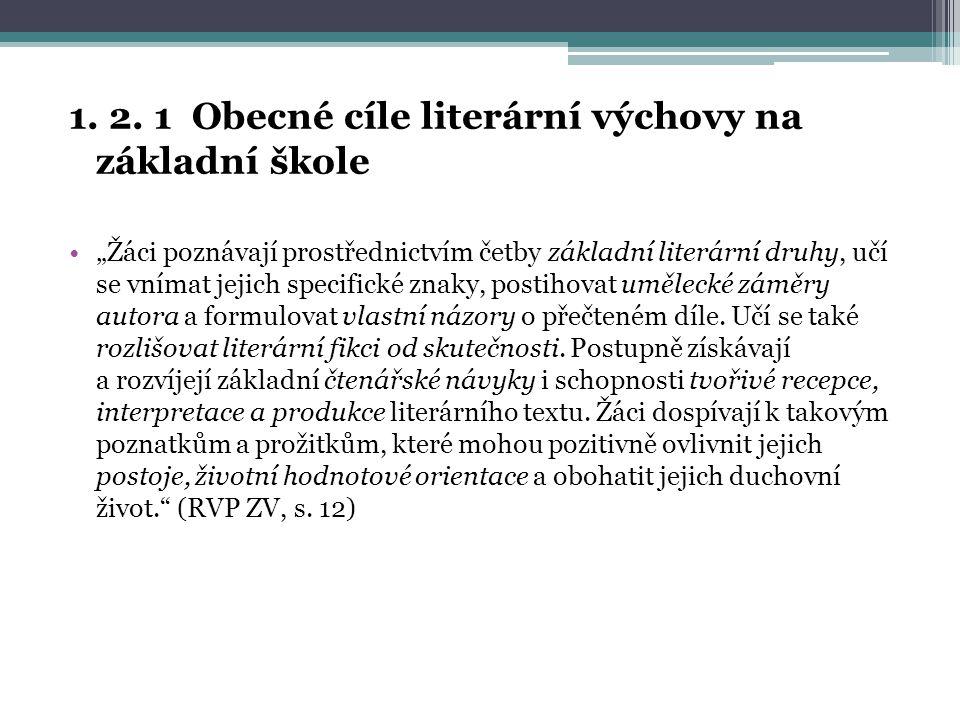 1. 2. 1 Obecné cíle literární výchovy na základní škole