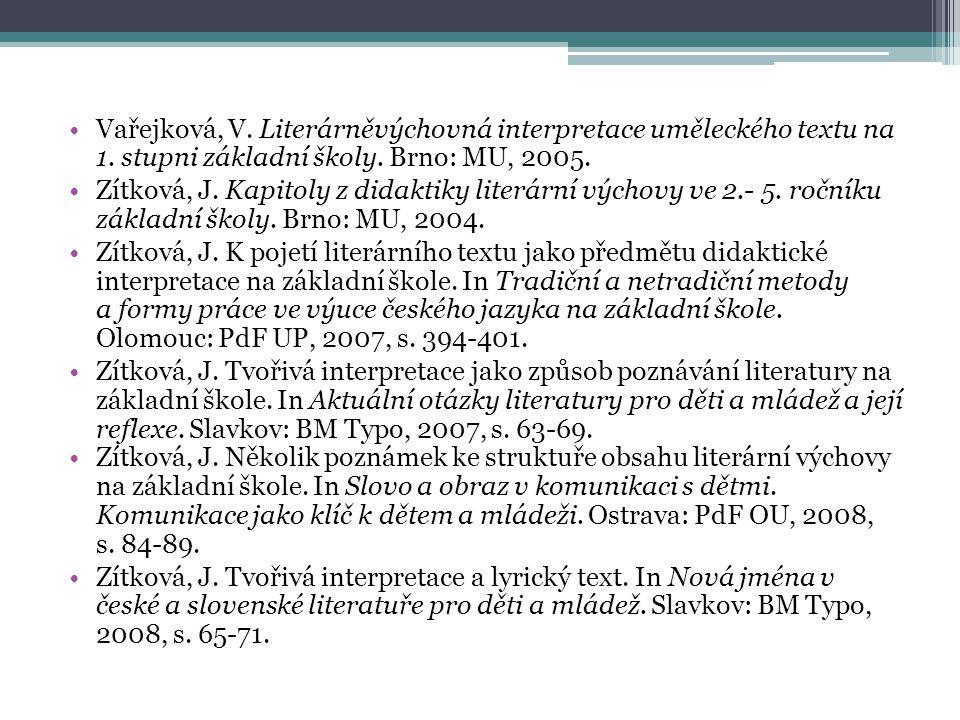 Vařejková, V. Literárněvýchovná interpretace uměleckého textu na 1