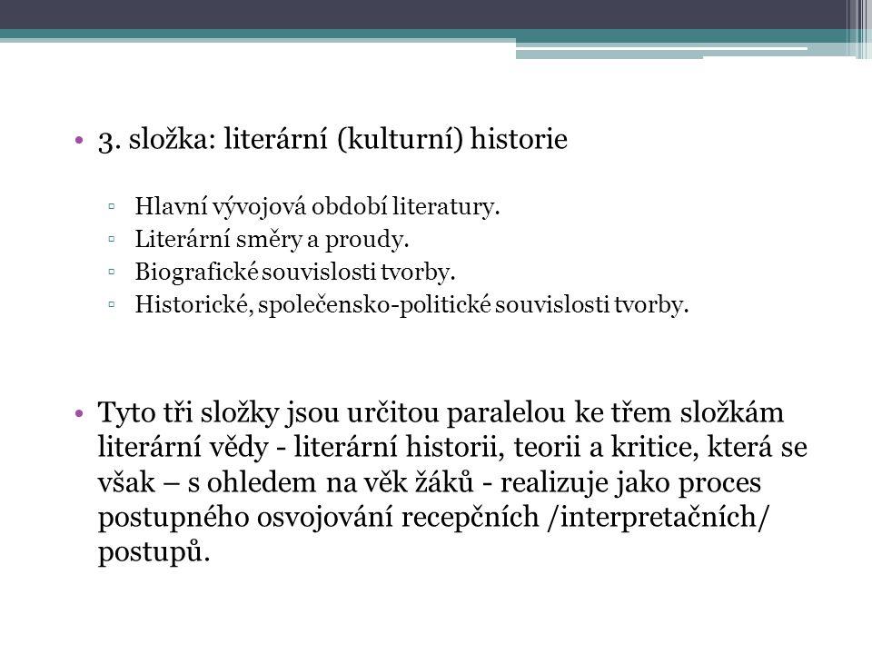 3. složka: literární (kulturní) historie