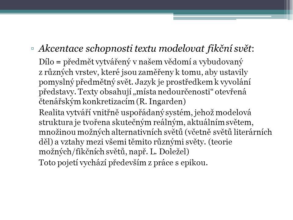 Akcentace schopnosti textu modelovat fikční svět: