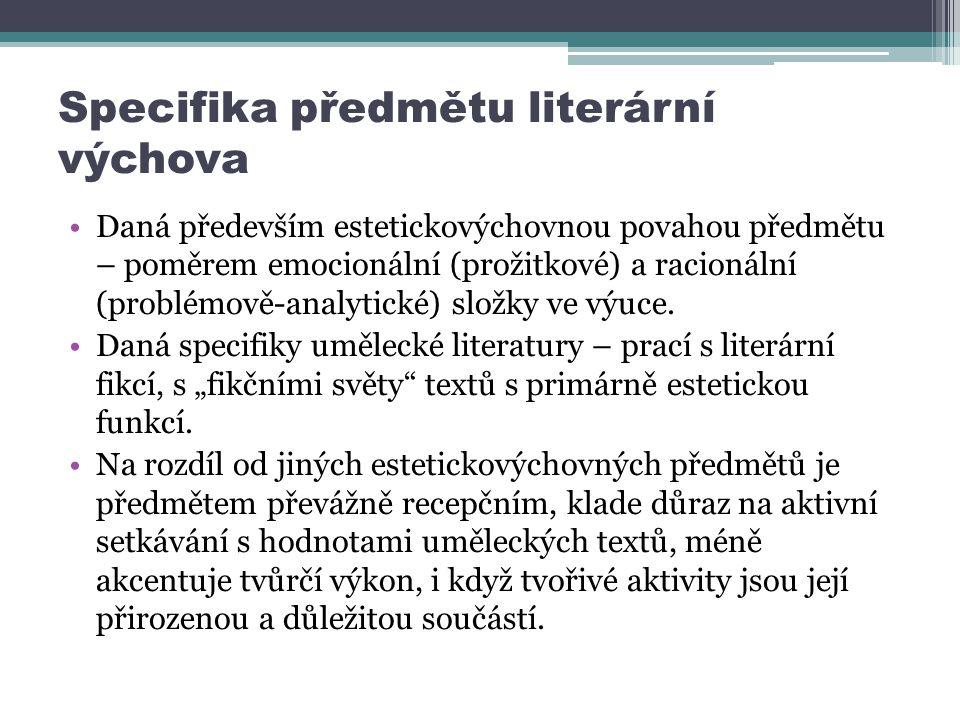 Specifika předmětu literární výchova