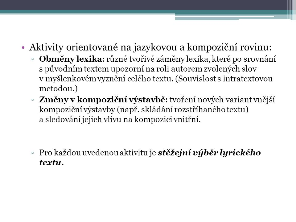 Aktivity orientované na jazykovou a kompoziční rovinu: