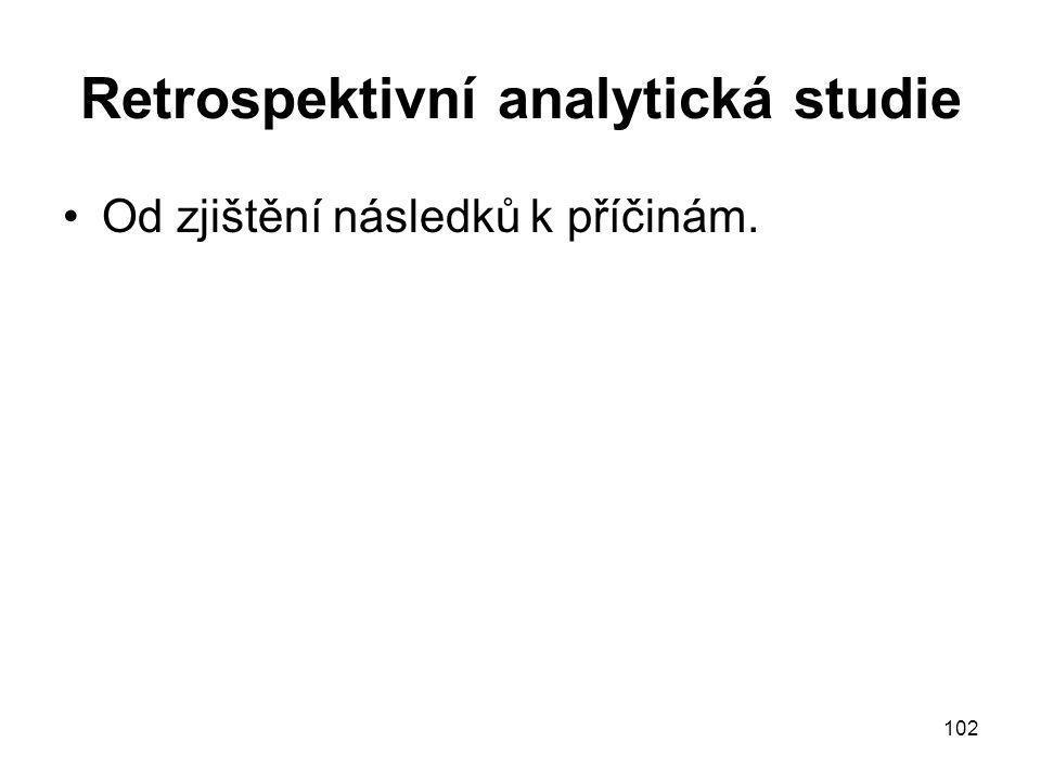 Retrospektivní analytická studie