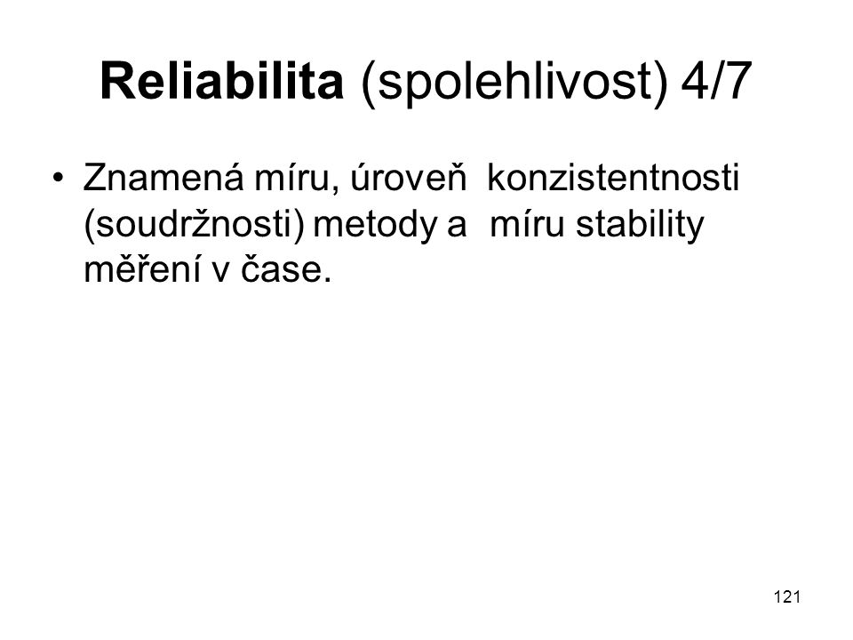Reliabilita (spolehlivost) 4/7