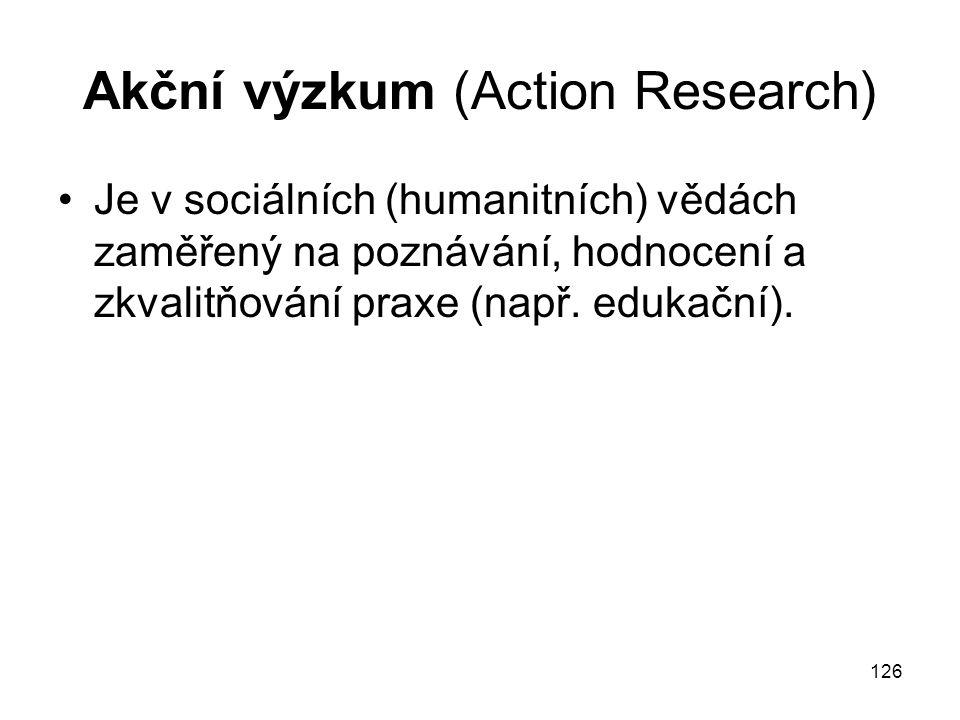 Akční výzkum (Action Research)