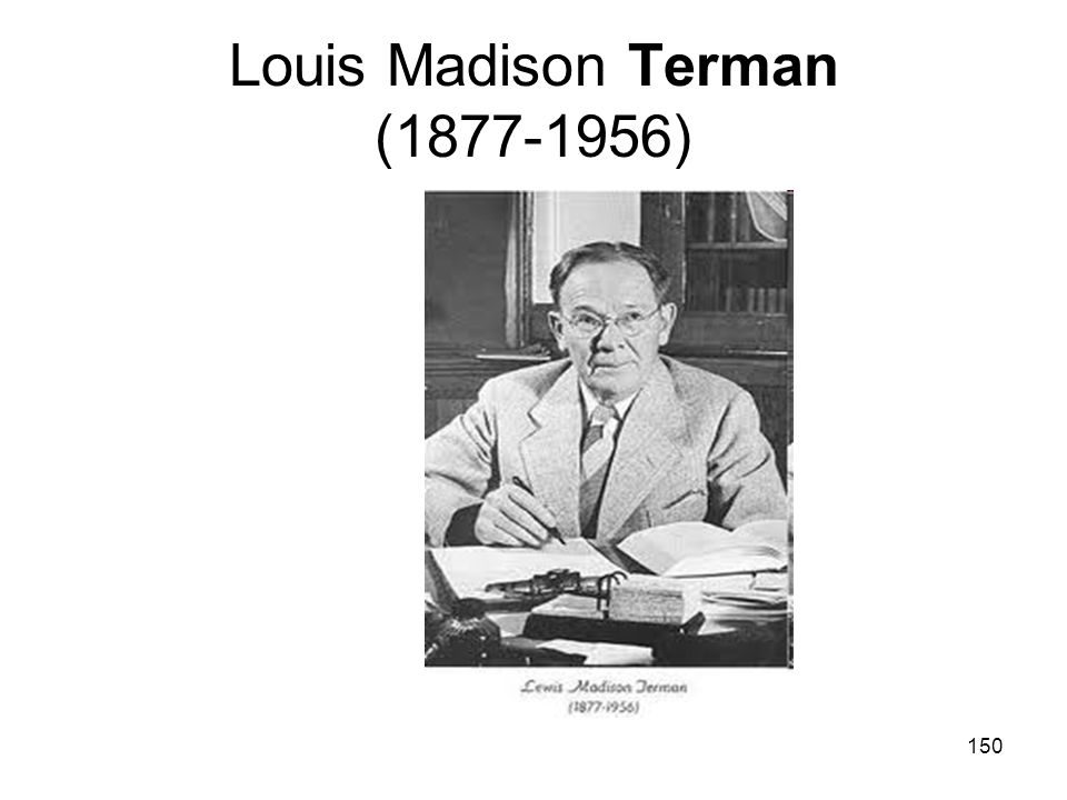 Louis Madison Terman (1877-1956)