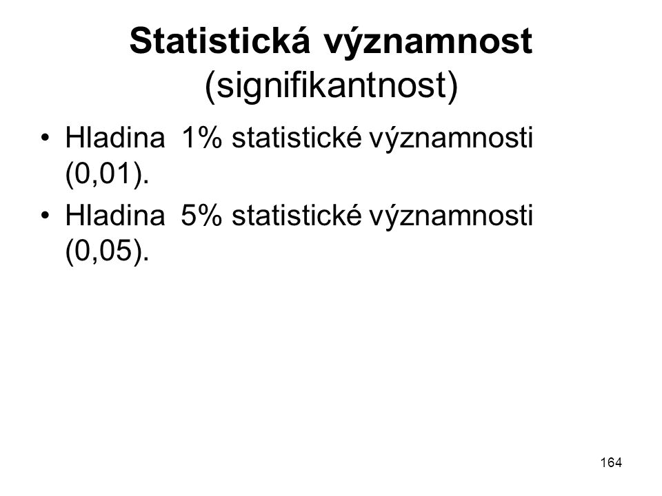 Statistická významnost (signifikantnost)