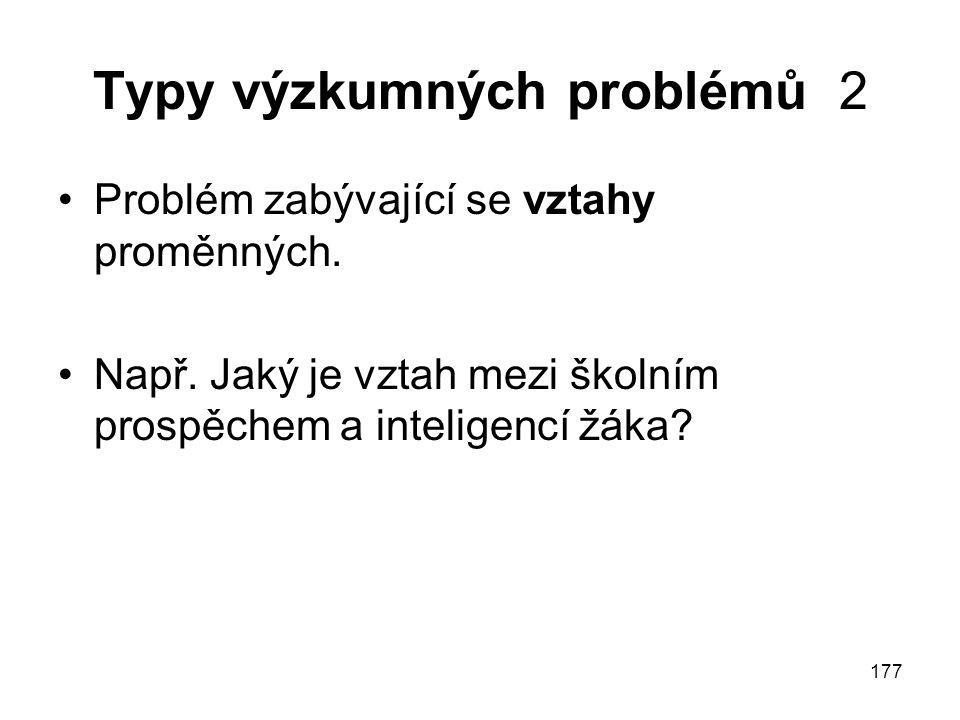 Typy výzkumných problémů 2