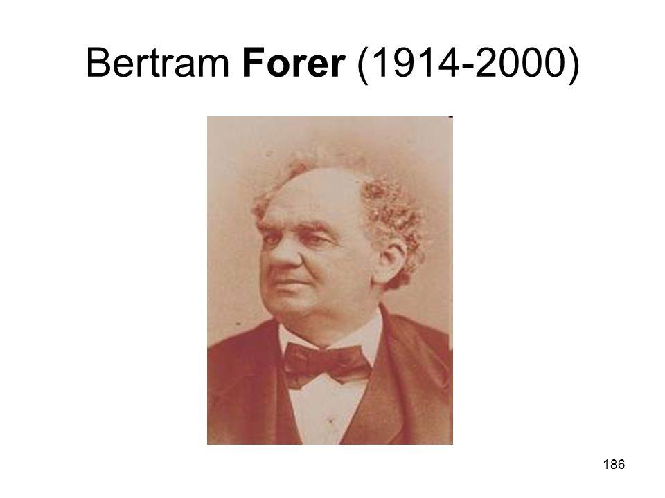 Bertram Forer (1914-2000)