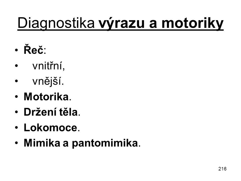 Diagnostika výrazu a motoriky