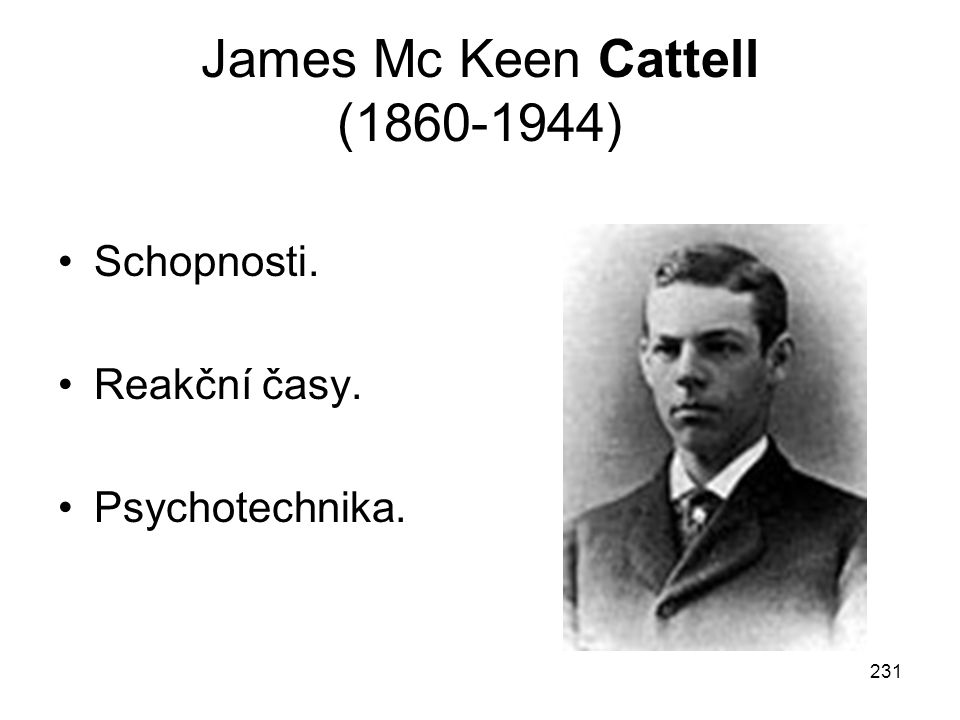 James Mc Keen Cattell (1860-1944)