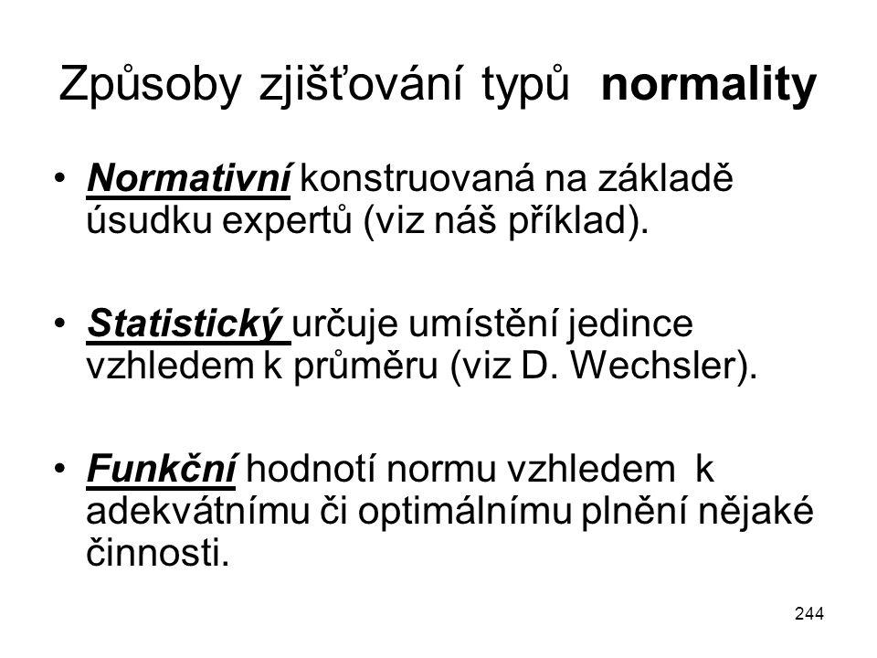 Způsoby zjišťování typů normality