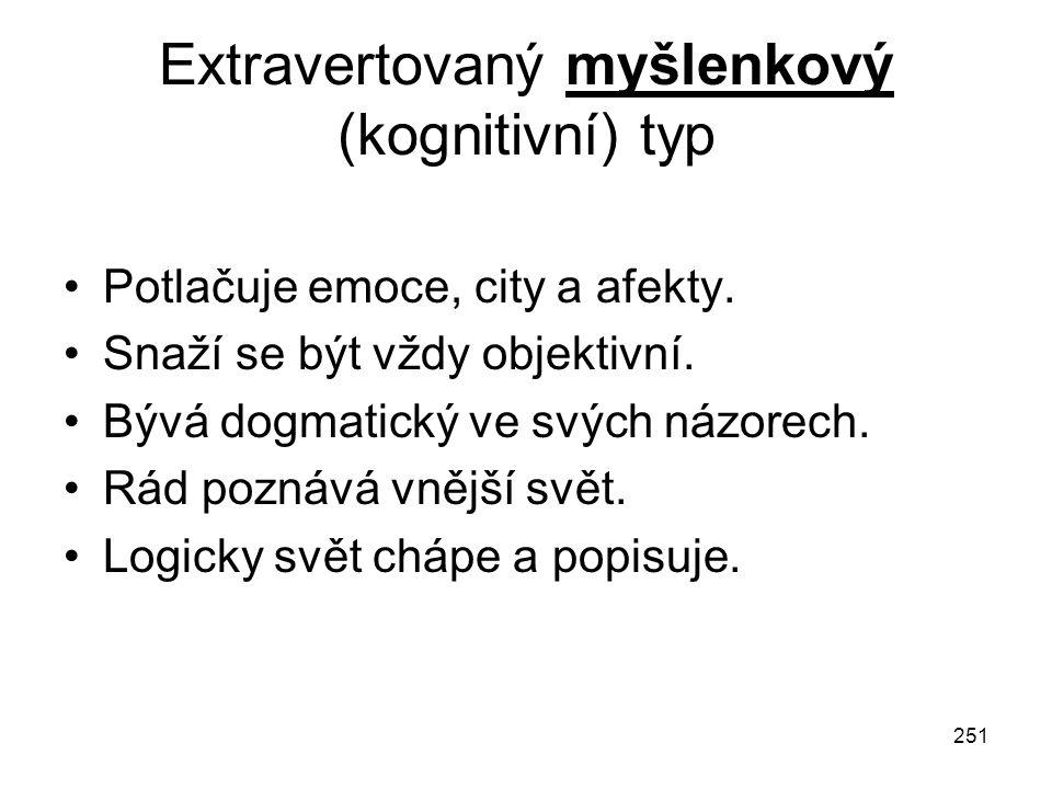 Extravertovaný myšlenkový (kognitivní) typ