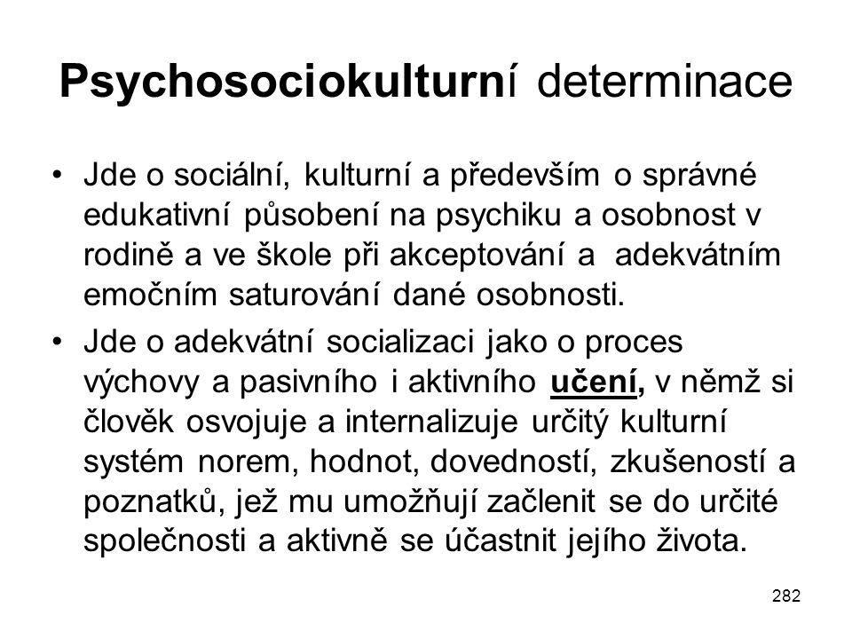 Psychosociokulturní determinace