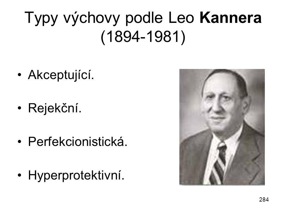 Typy výchovy podle Leo Kannera (1894-1981)