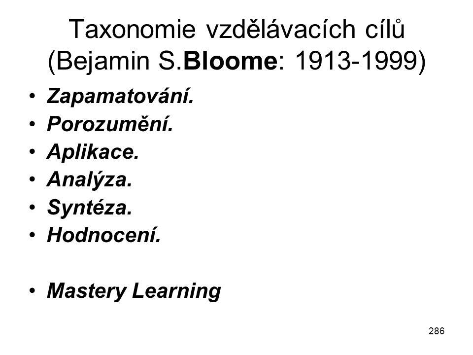 Taxonomie vzdělávacích cílů (Bejamin S.Bloome: 1913-1999)