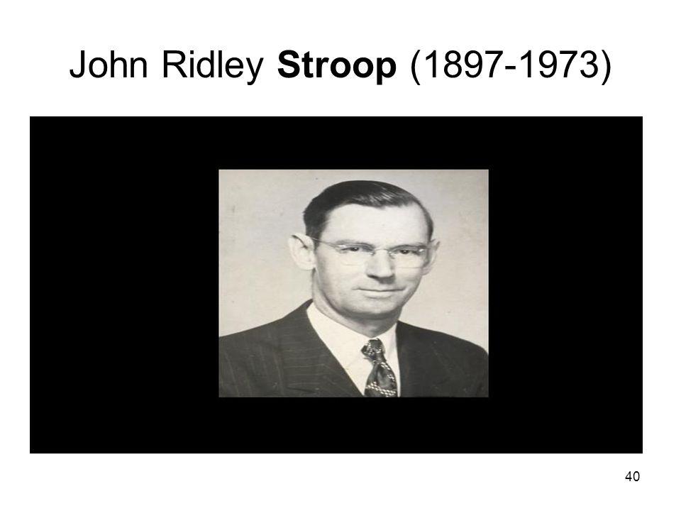 John Ridley Stroop (1897-1973)