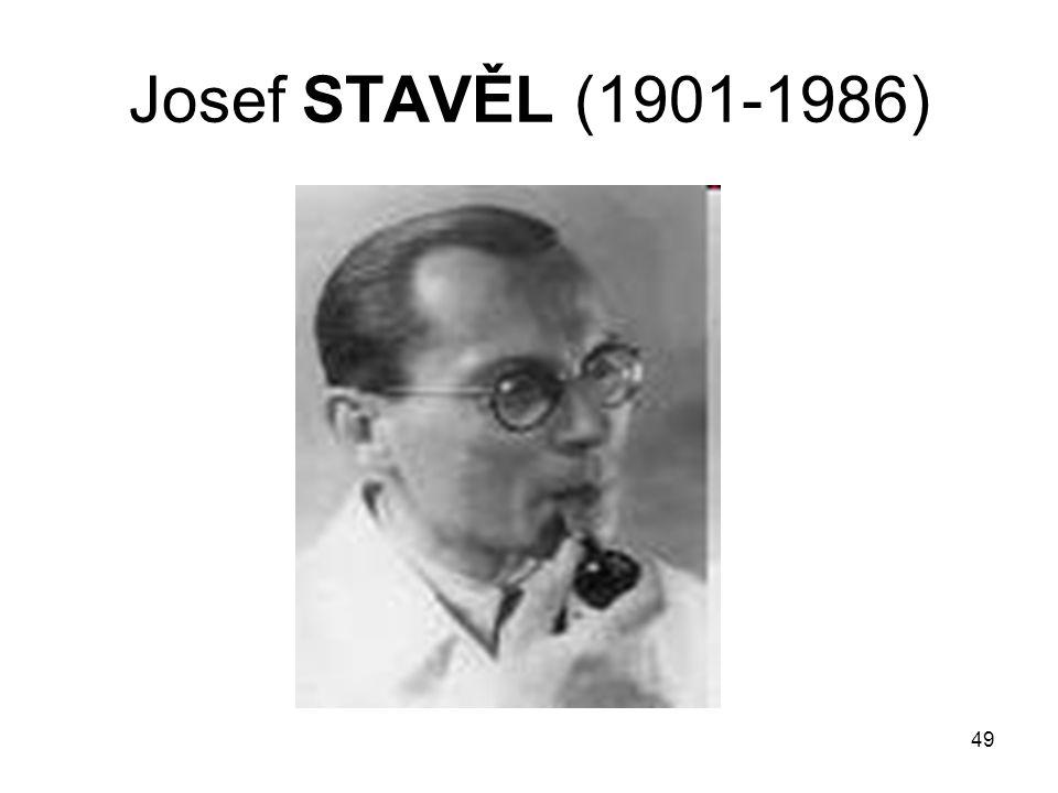 Josef STAVĚL (1901-1986)