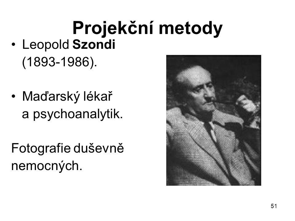 Projekční metody Leopold Szondi (1893-1986). Maďarský lékař