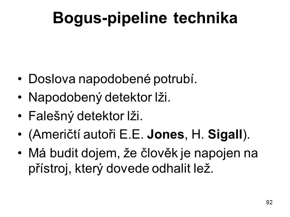 Bogus-pipeline technika