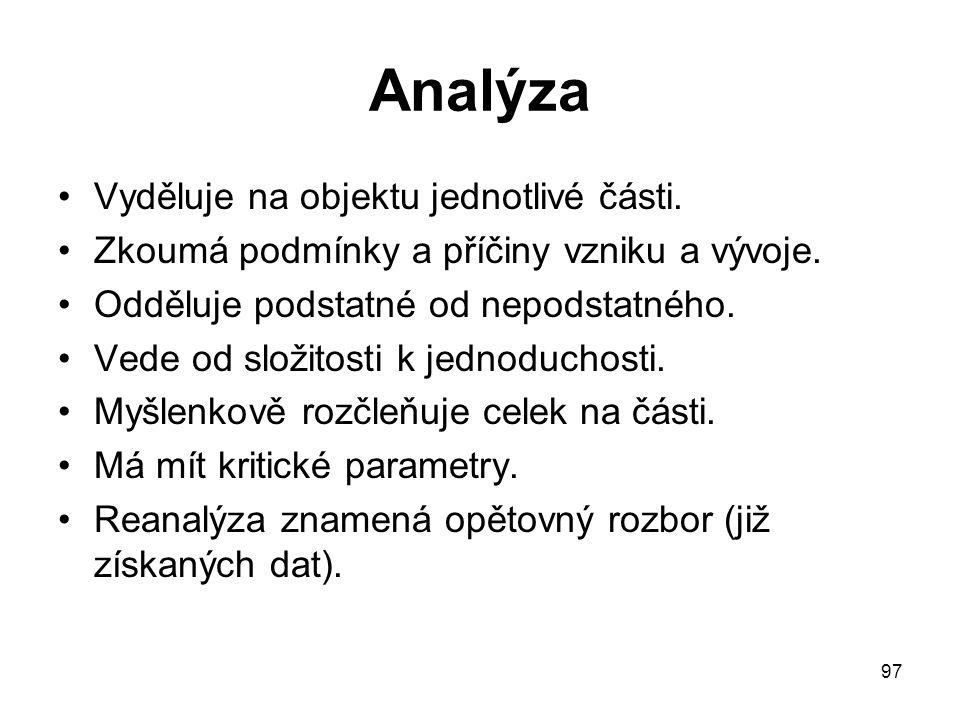 Analýza Vyděluje na objektu jednotlivé části.