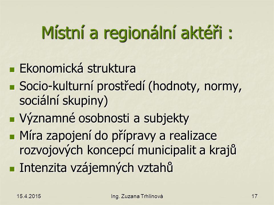 Místní a regionální aktéři :
