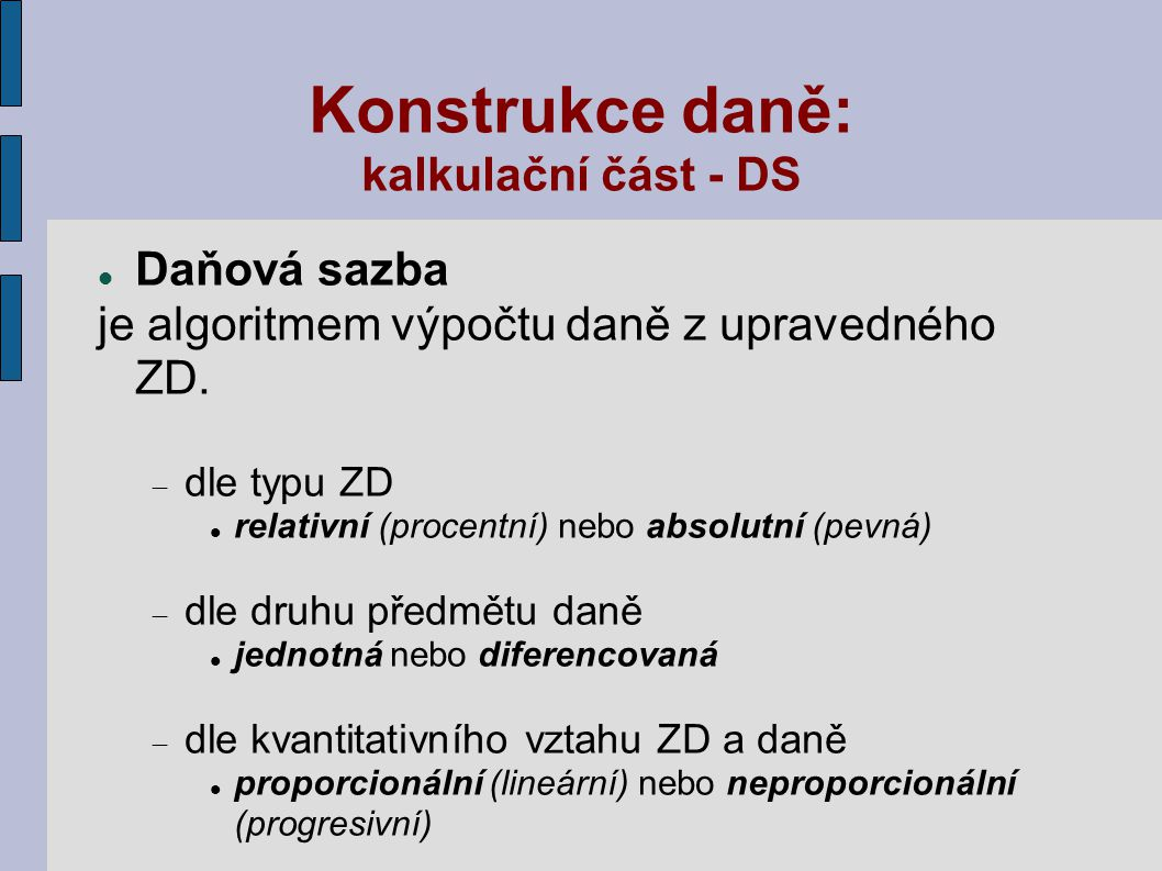 Konstrukce daně: kalkulační část - DS