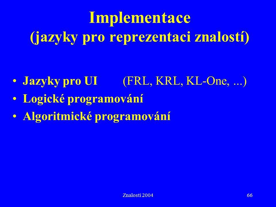 Implementace (jazyky pro reprezentaci znalostí)