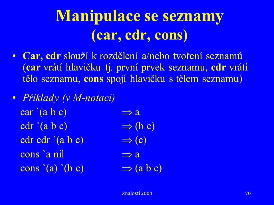 Manipulace se seznamy (car, cdr, cons)