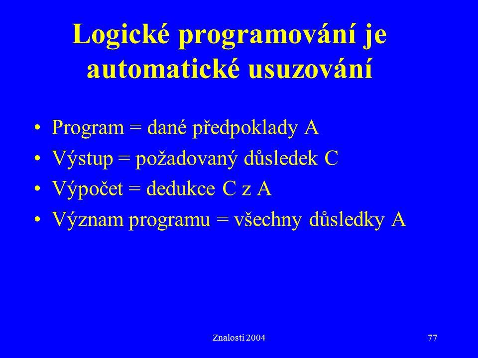 Logické programování je automatické usuzování