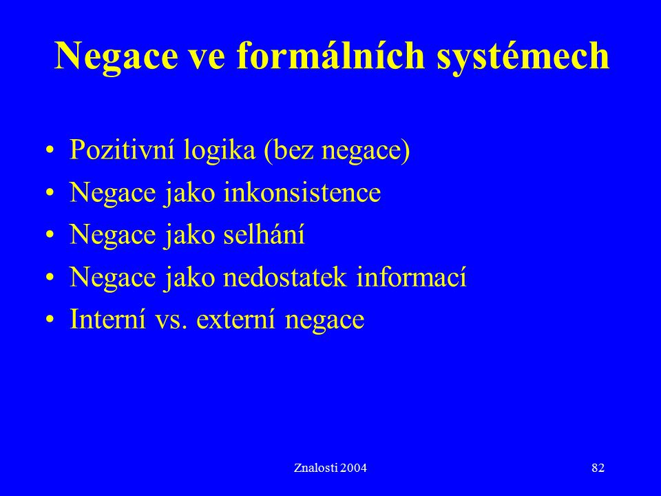 Negace ve formálních systémech