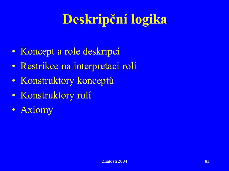 Deskripční logika Koncept a role deskripcí
