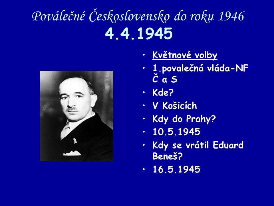 Poválečné Československo do roku 1946 4.4.1945