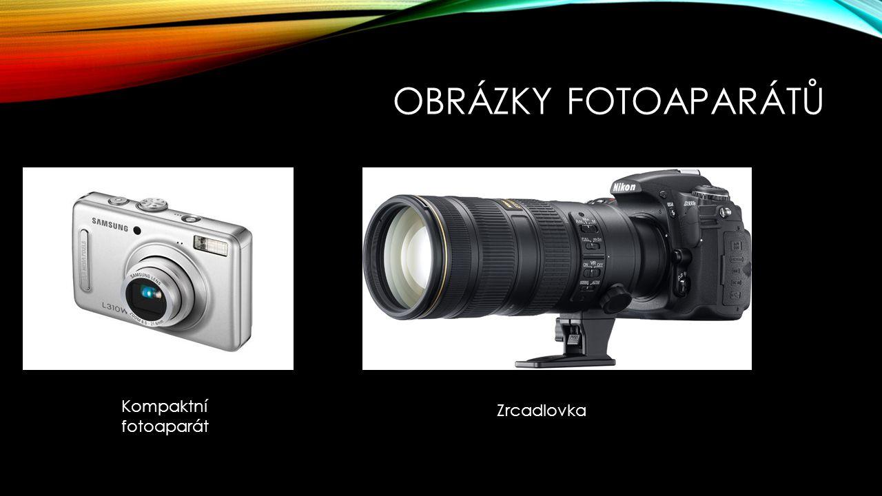 Obrázky fotoaparátů Kompaktní fotoaparát Zrcadlovka