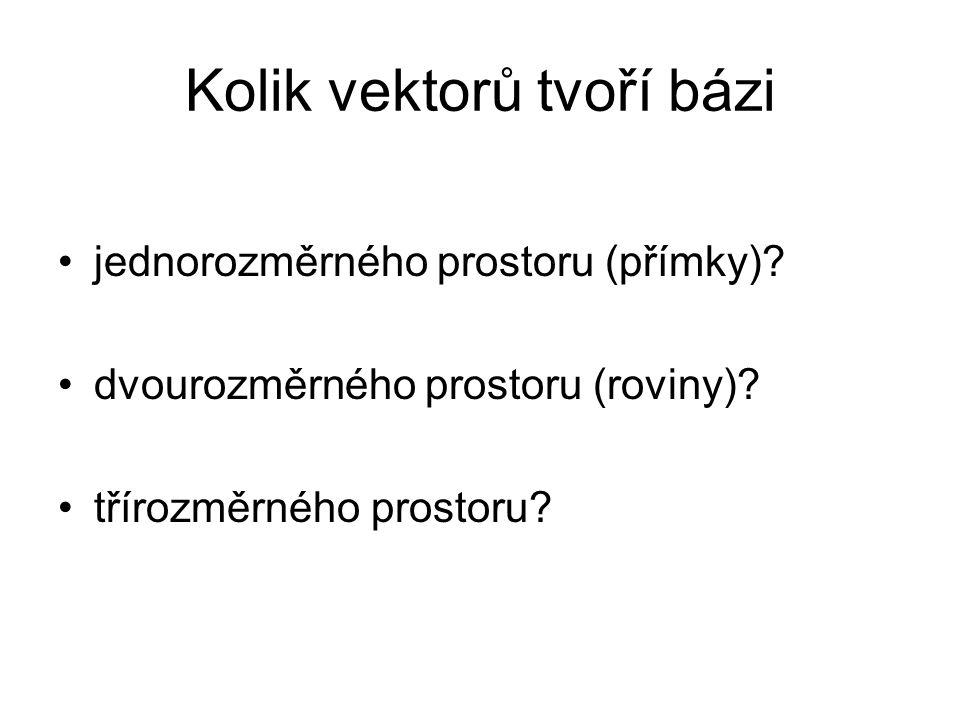 Kolik vektorů tvoří bázi