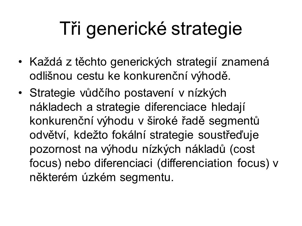 Tři generické strategie