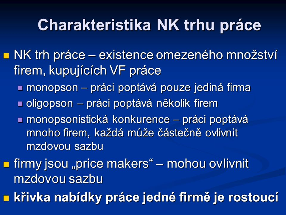 Charakteristika NK trhu práce