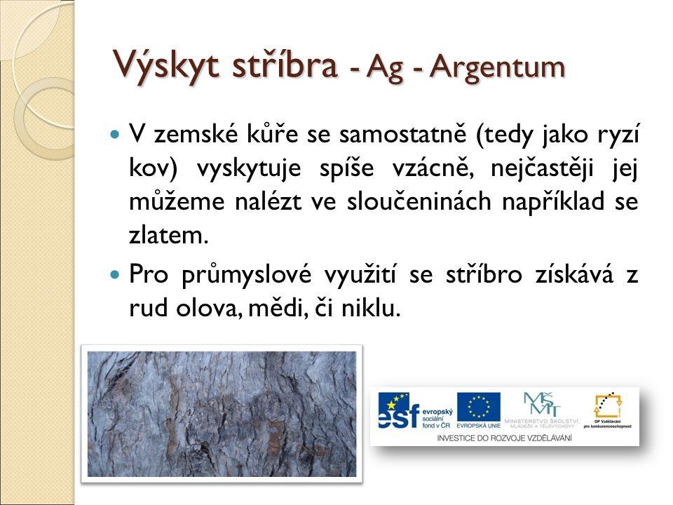 Výskyt stříbra - Ag - Argentum