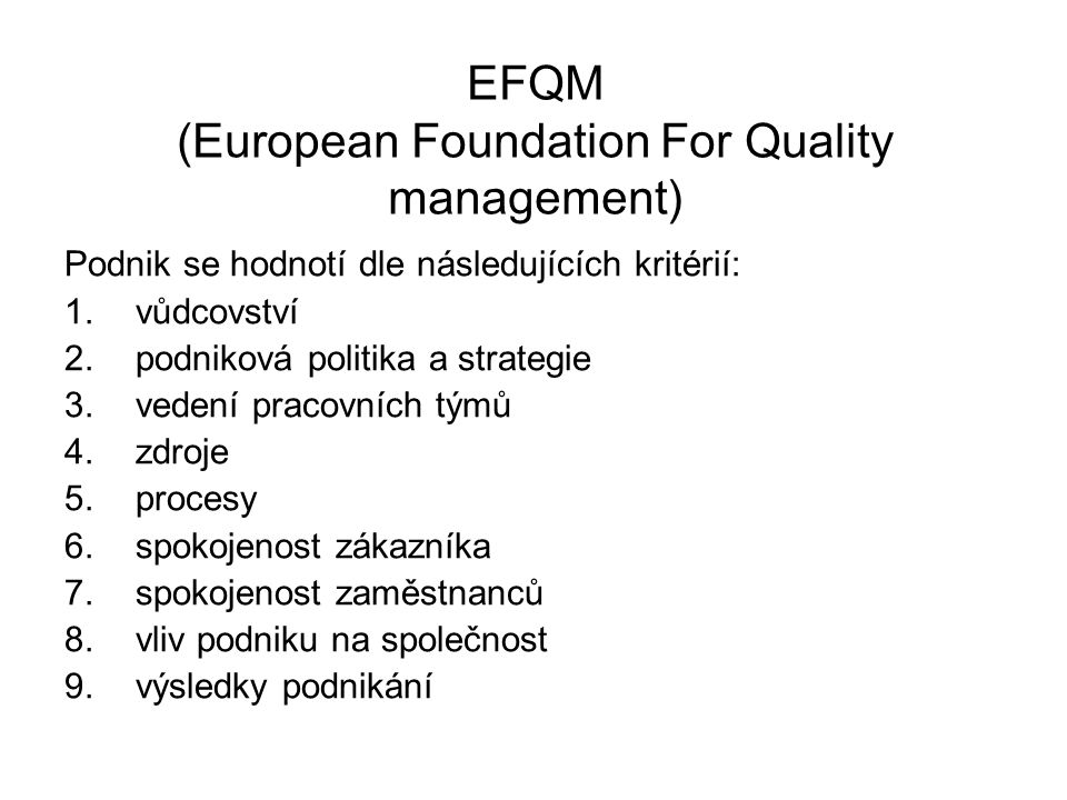 EFQM (European Foundation For Quality management)
