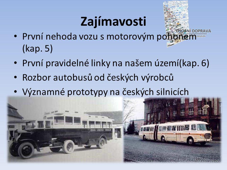 Zajímavosti První nehoda vozu s motorovým pohonem (kap. 5)
