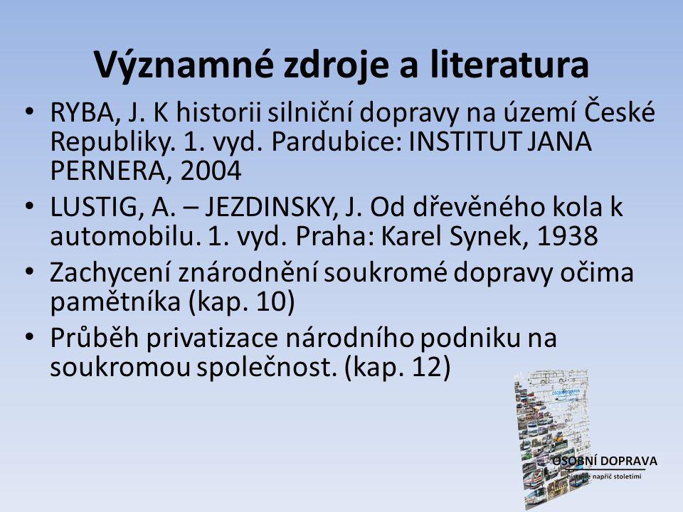 Významné zdroje a literatura