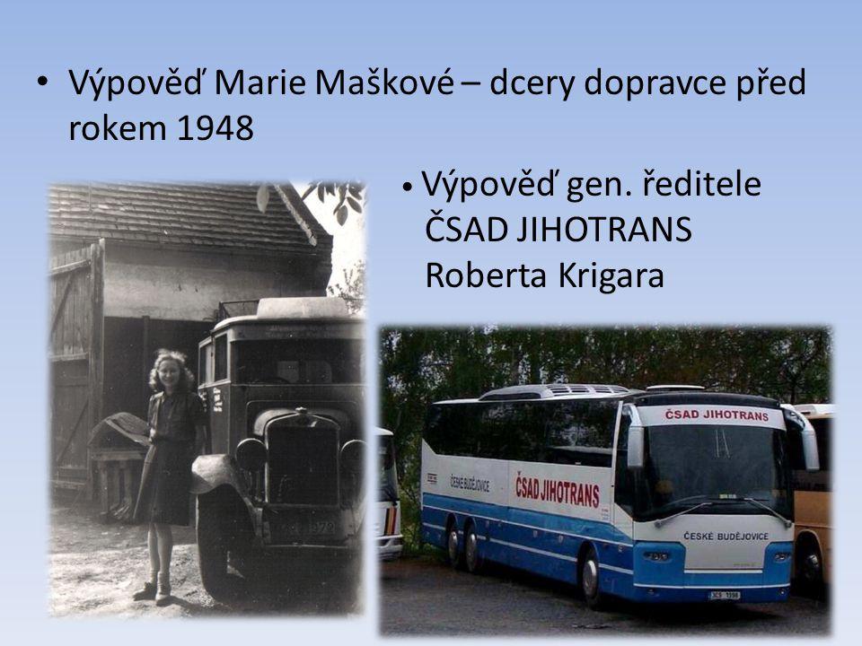 Výpověď Marie Maškové – dcery dopravce před rokem 1948