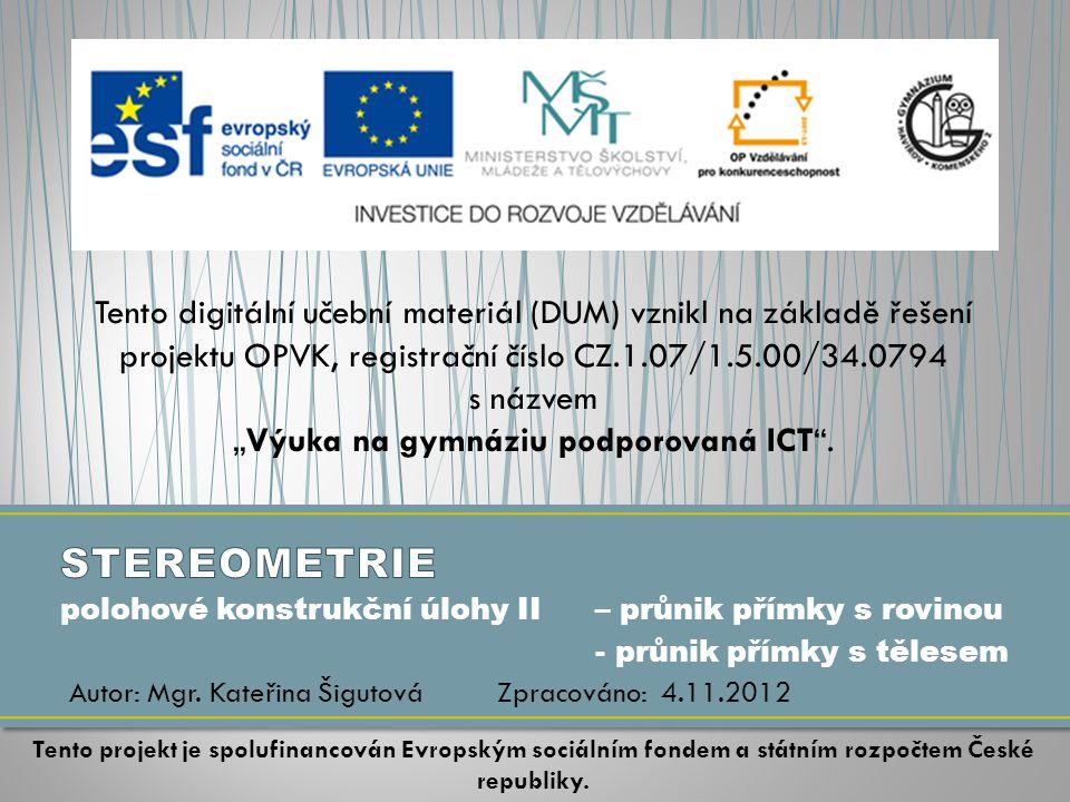 """""""Výuka na gymnáziu podporovaná ICT ."""