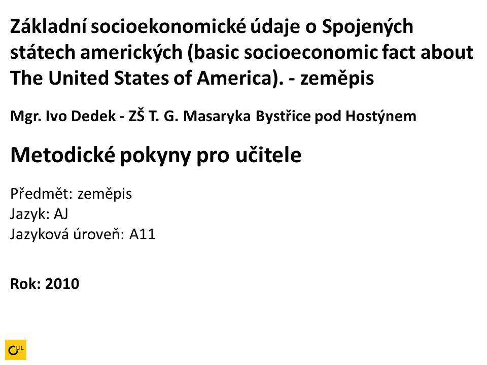 Základní socioekonomické údaje o Spojených státech amerických (basic socioeconomic fact about The United States of America).