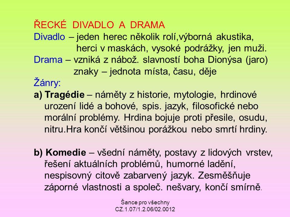 Divadlo – jeden herec několik rolí,výborná akustika,